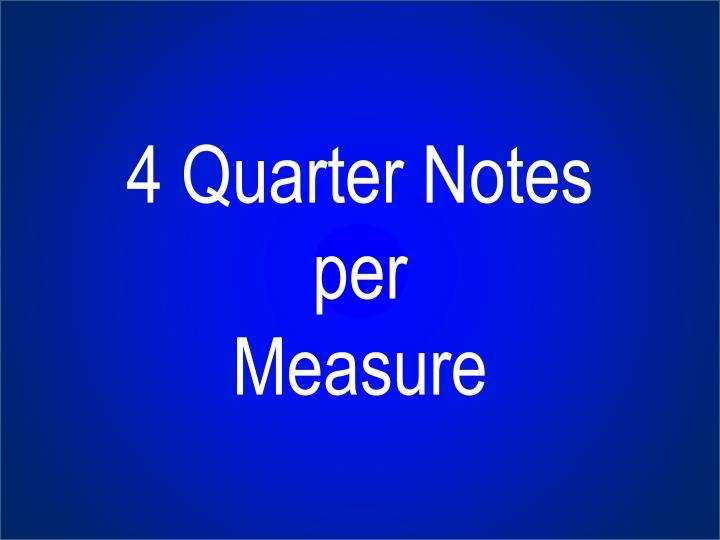 4 Quarter Notes