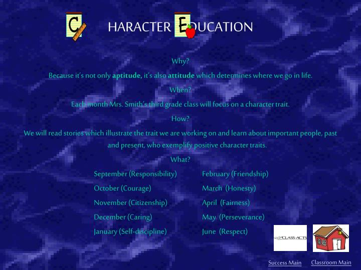 HARACTER      DUCATION