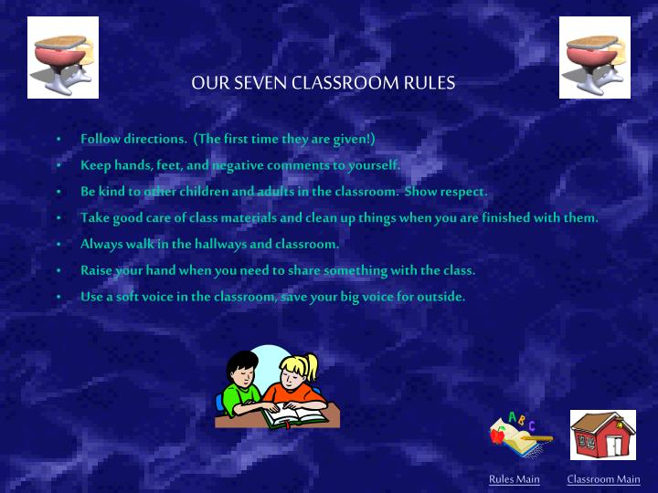 Our seven classroom rules