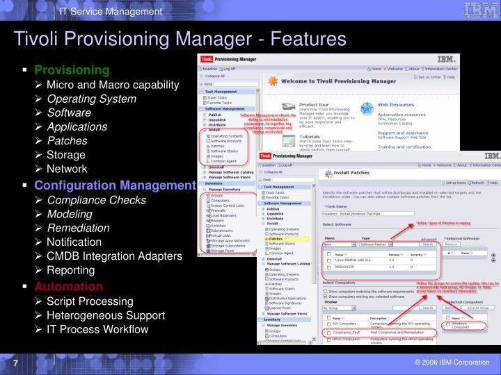 Tivoli Provisioning Manager - Features