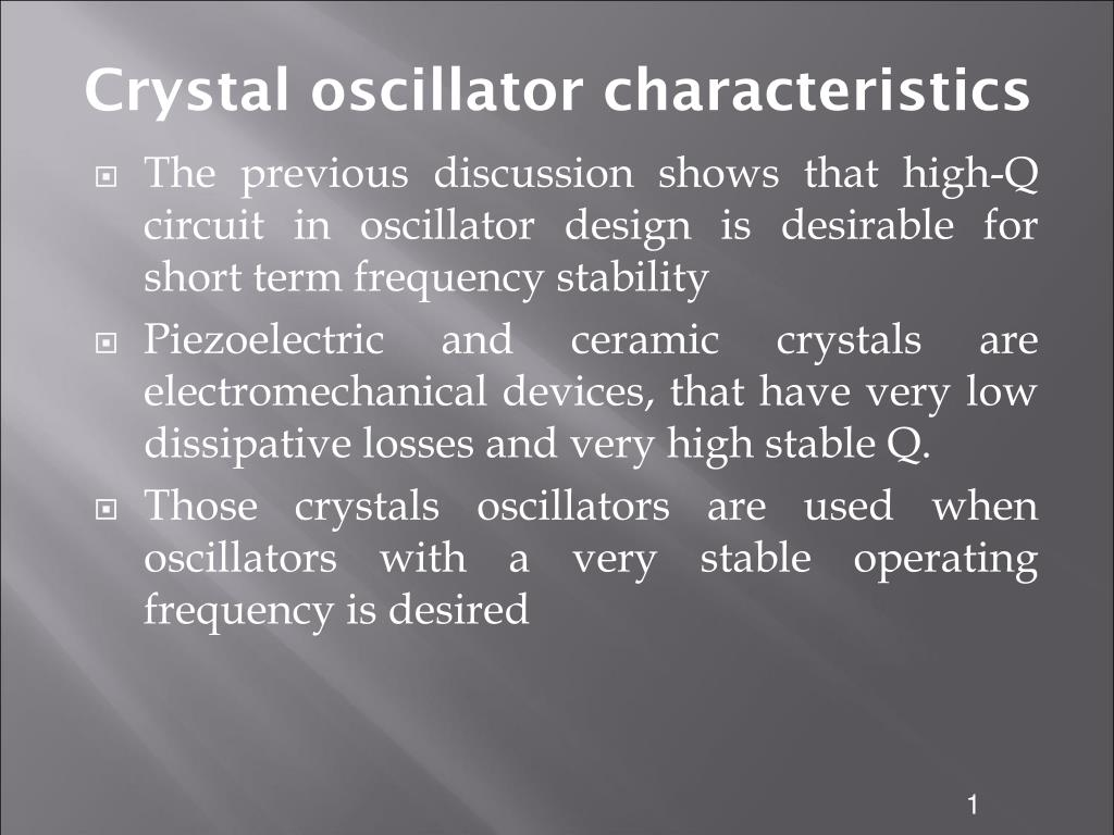 Ppt Crystal Oscillator Characteristics Powerpoint Presentation Circuit Schematic Diagram N