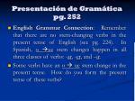 presentaci n de gram tica pg 252