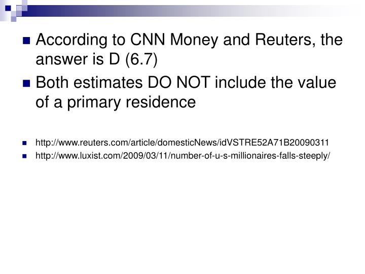 According to CNN Money and Reuters, the answer is D (6.7)