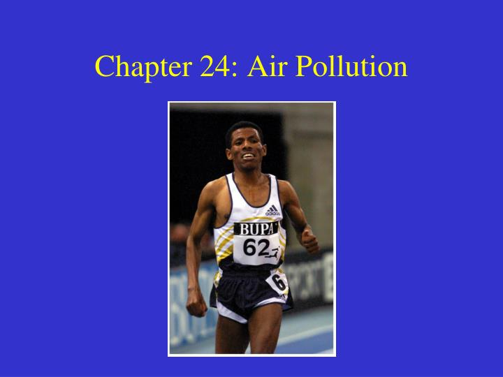chapter 24 air pollution n.