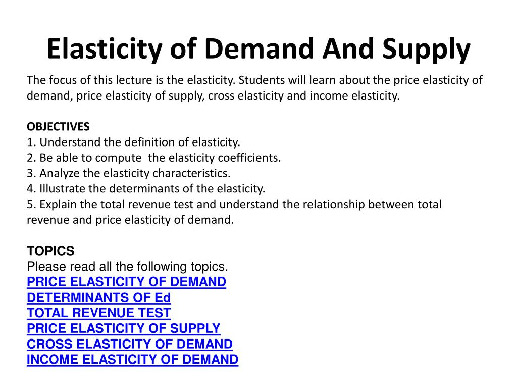 Ppt Elasticity Of Demand And Supply Powerpoint Presentation Free Download Id 6565465