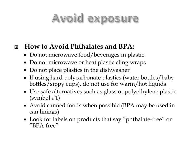 Avoid exposure