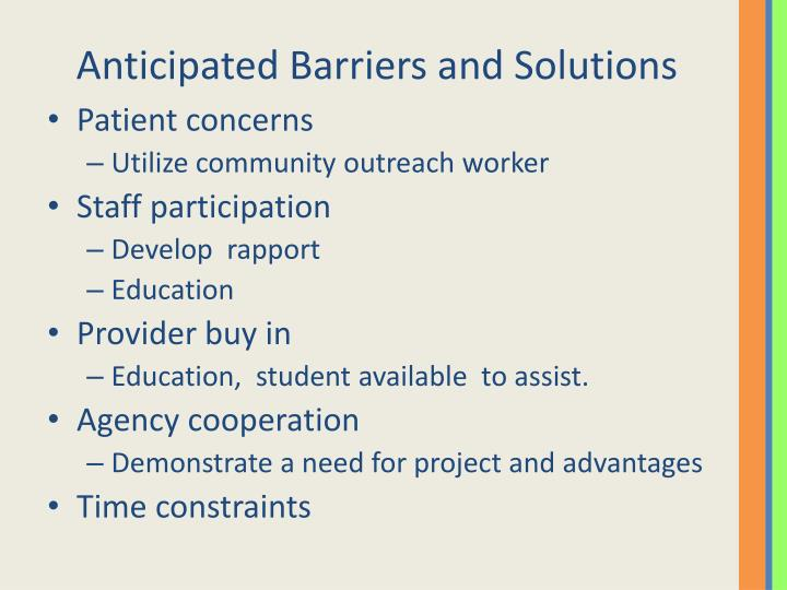 Anticipated Barriers and Solutions