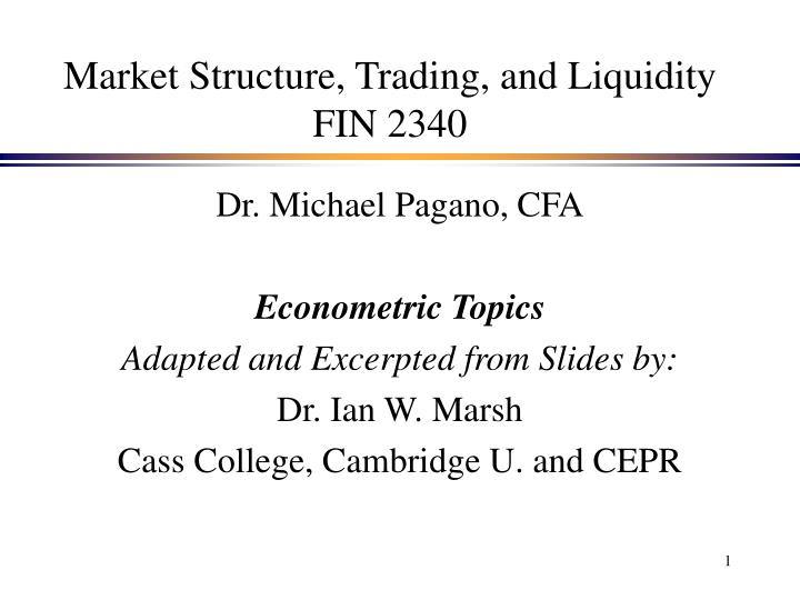 market structure trading and liquidity fin 2340 n.