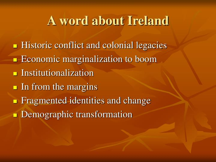 A word about Ireland