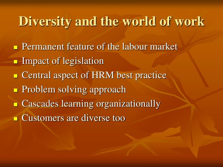 Diversity and the world of work
