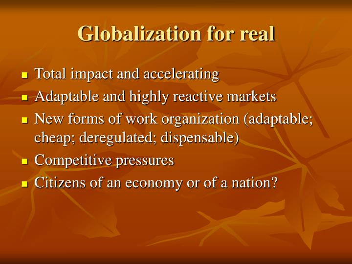 Globalization for real