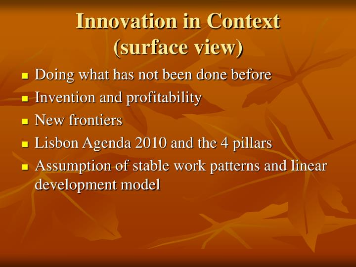 Innovation in context surface view