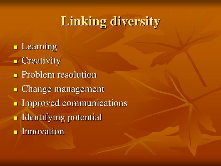 Linking diversity