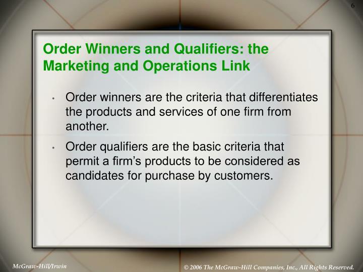 order winner and order qualifier of walmart
