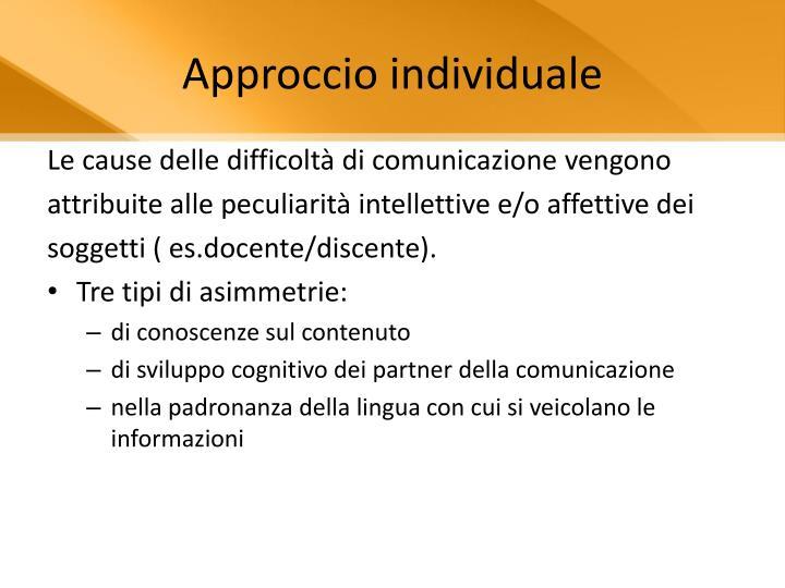Approccio individuale