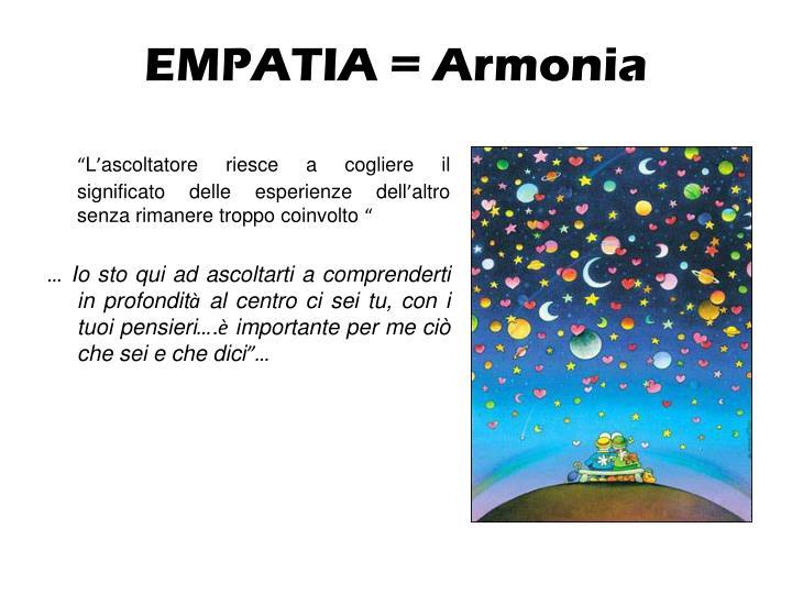 EMPATIA = Armonia