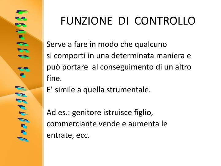 FUNZIONE  DI  CONTROLLO