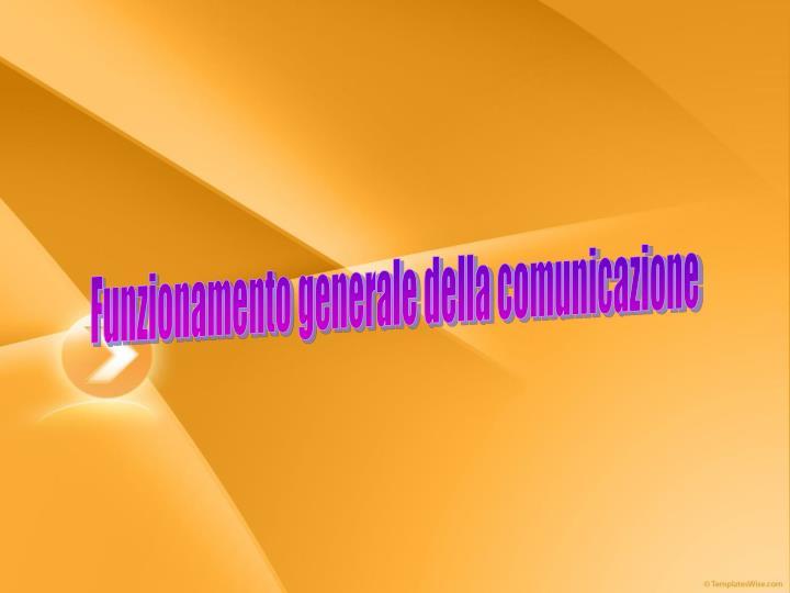 Funzionamento generale della comunicazione