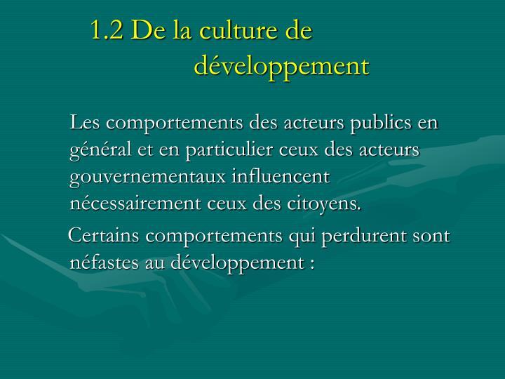 1.2 De la culture de  développement