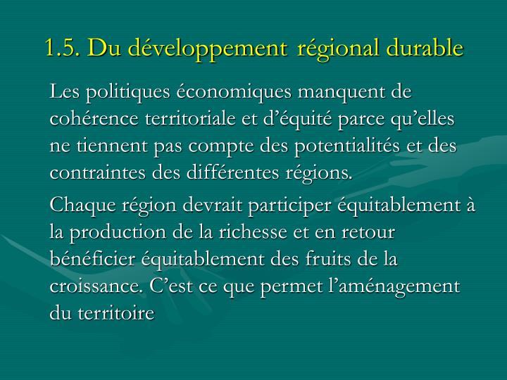 1.5. Du développement régional durable