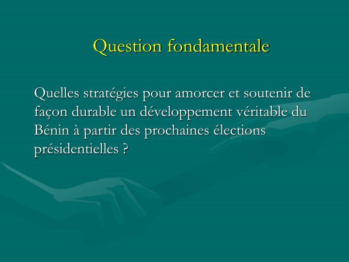 Question fondamentale