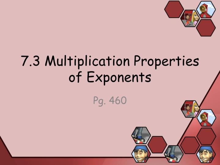 7 3 multiplication properties of exponents