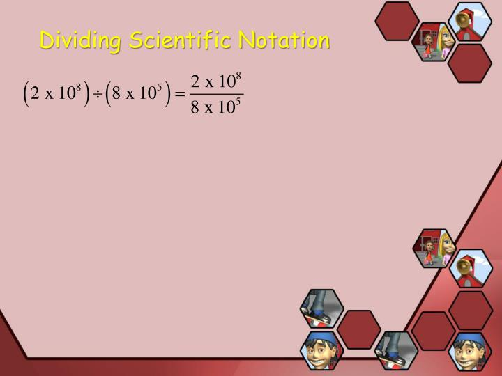 Dividing Scientific Notation