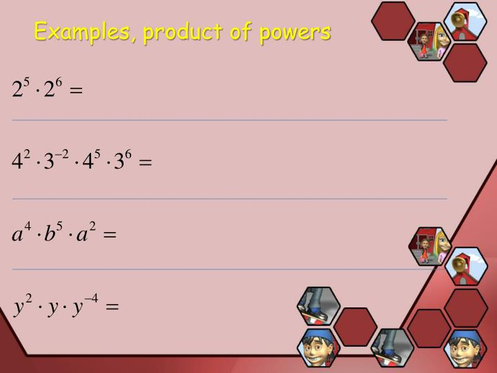 Examples, product of powers
