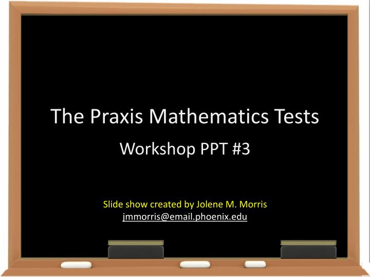 the praxis mathematics tests n.