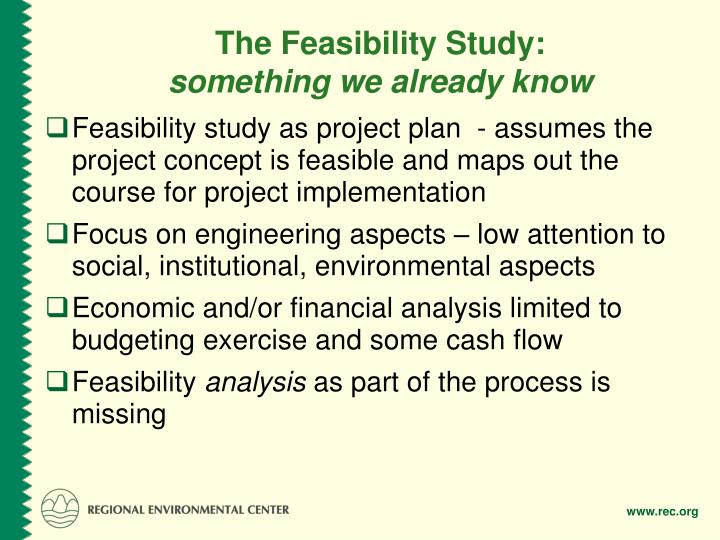 The feasibility study something we already know