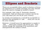 ellipses and brackets