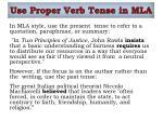 use proper verb tense in mla