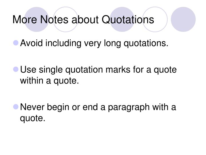 More Notes about Quotations