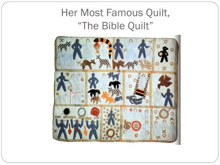 Her most famous quilt the bible quilt