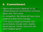 4 commitment