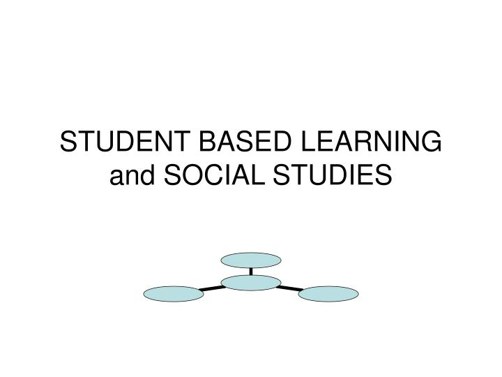 student based learning and social studies n.
