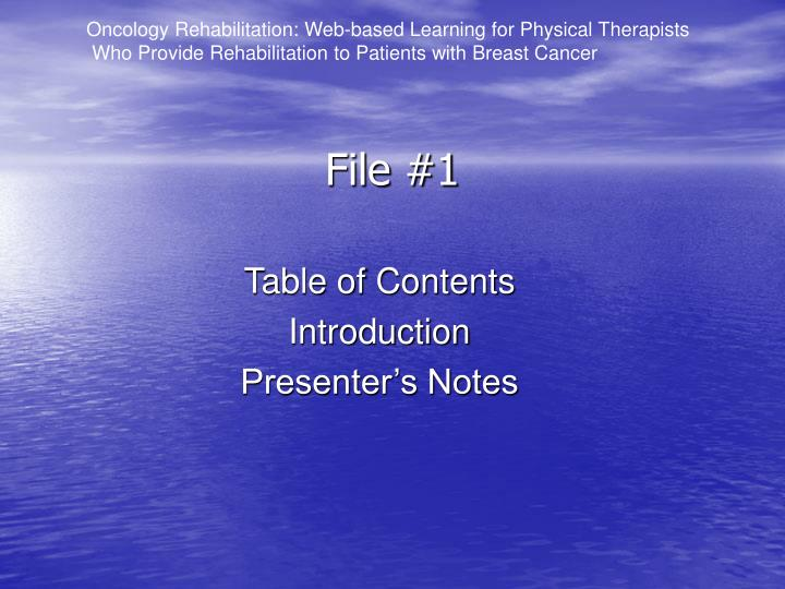 Oncology Rehabilitation: Web-based Learning for Physical Therapists