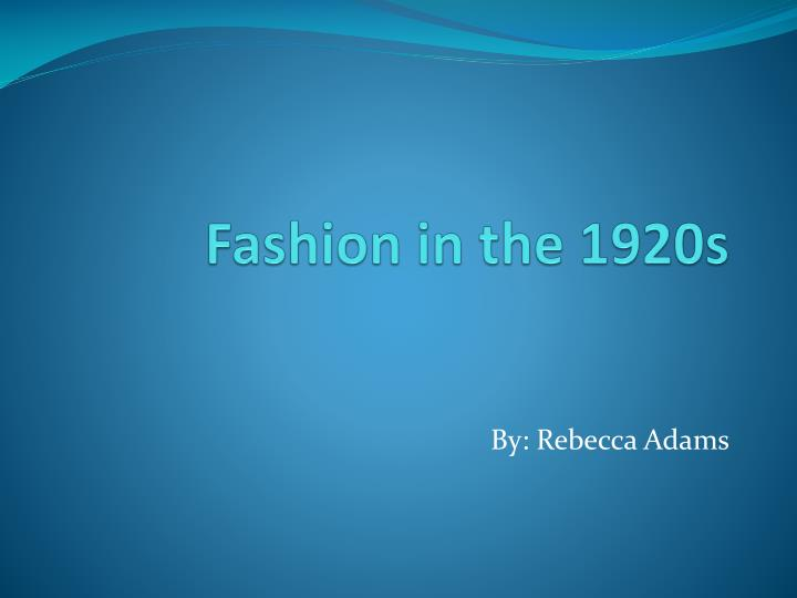 ppt fashion in the 1920s powerpoint presentation id 6566956