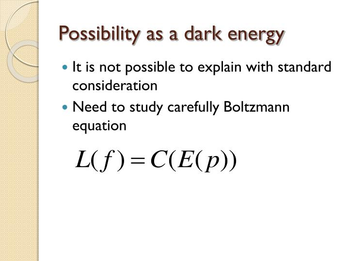 Possibility as a dark energy