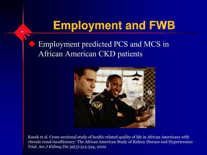 Employment and FWB