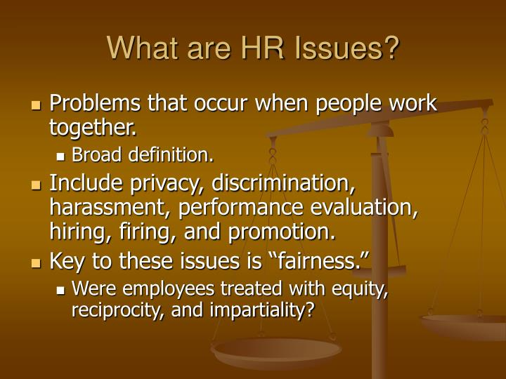 hr issues Hr compliance is an important part of any business your human resources staff must deal with a wide range of issues on a daily basis.
