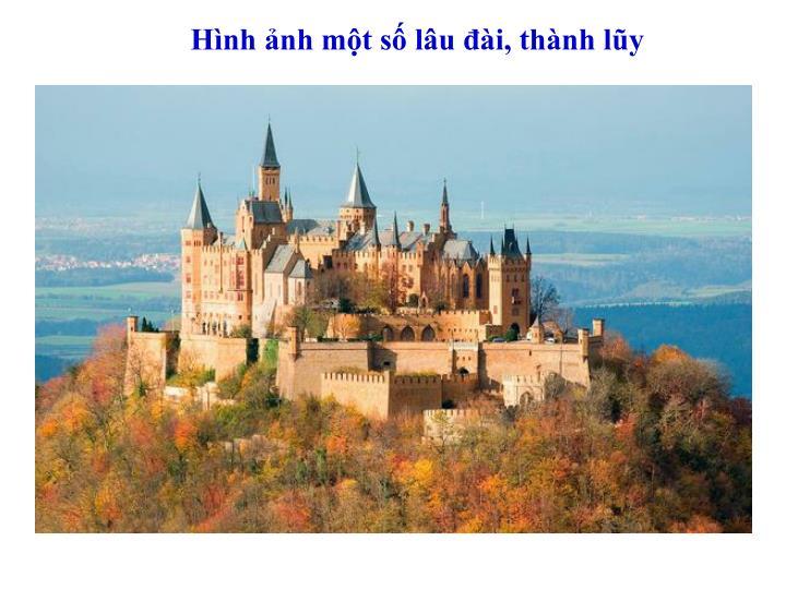 Hình ảnh một số lâu đài, thành lũy