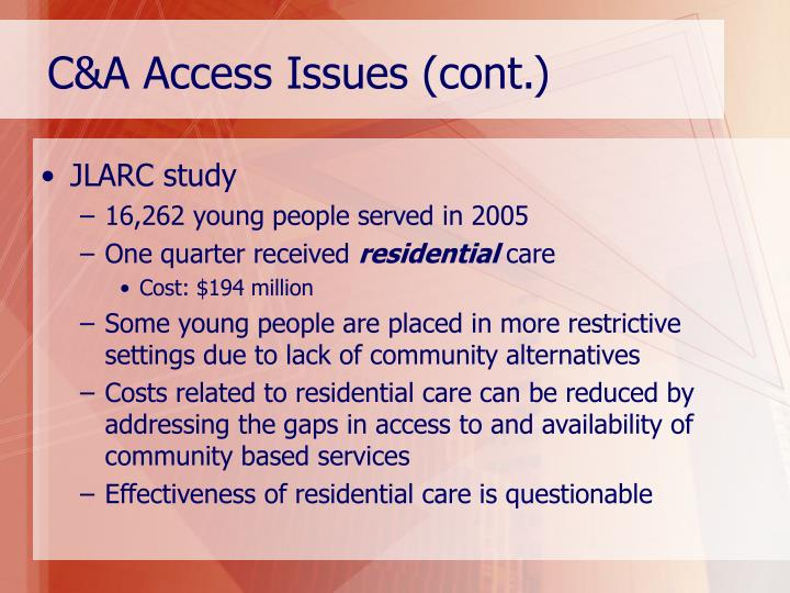 C&A Access Issues (cont.)