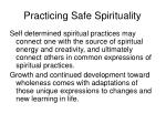practicing safe spirituality1