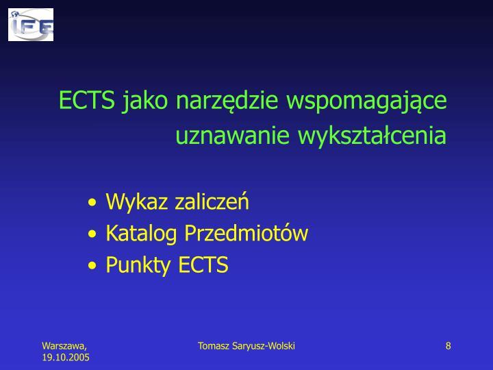 ECTS jako narzędzie wspomagające uznawanie wykształcenia