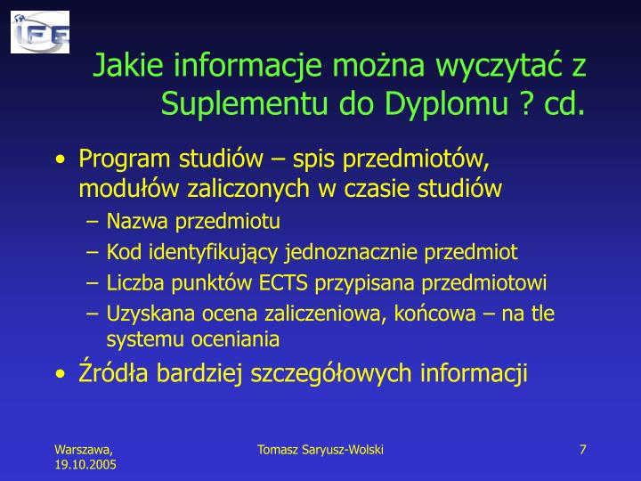 Jakie informacje można wyczytać z Suplementu do Dyplomu ? cd.