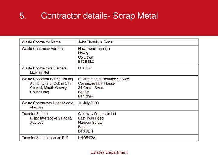 5.Contractor details- Scrap Metal