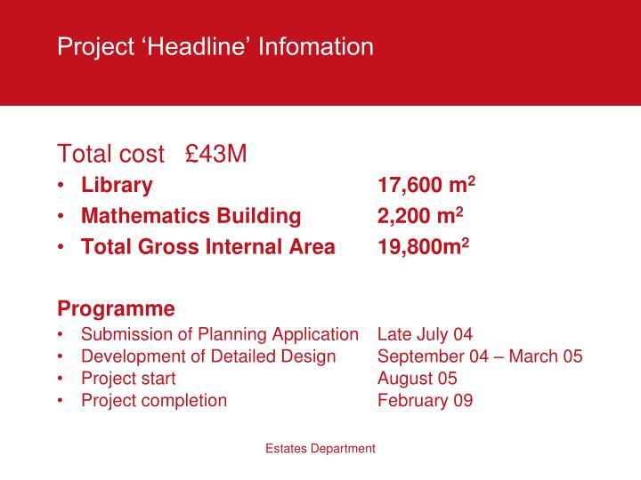Project 'Headline' Infomation