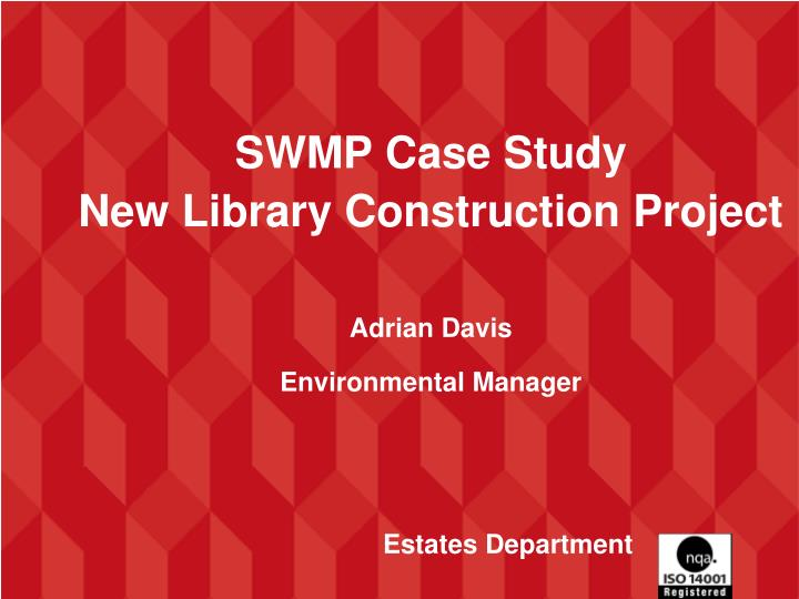 SWMP Case Study