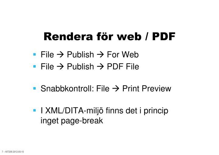 Rendera för web / PDF